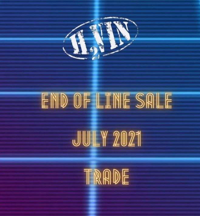 H2Vin End Of Line Sale - July 2021 - Trade